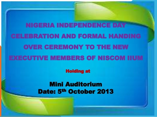 NIGERIA INDEPENDENCE DAY CELEBRATION AND FORMAL HANDING OVER CEREMONY TO THE NEW  EXECUTIVE MEMBERS OF NISCOM IIUM Holding...