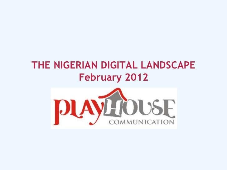 Nigerian Digital Landscape March 2012