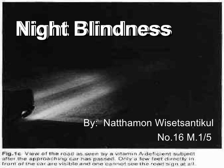 Night Blindness Results From Abnormalities In The Course Hero Z Vitamin Uses