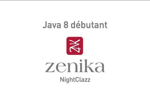 NightClazz Java 8 Decouverte