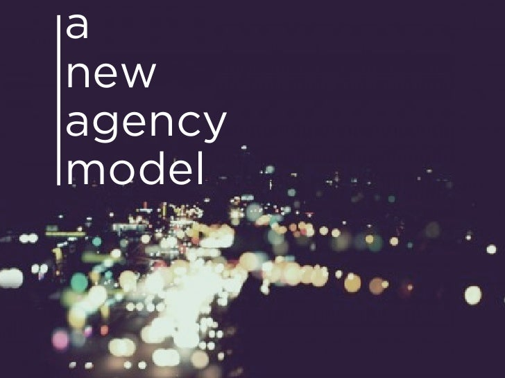A New Advertising Agency Model