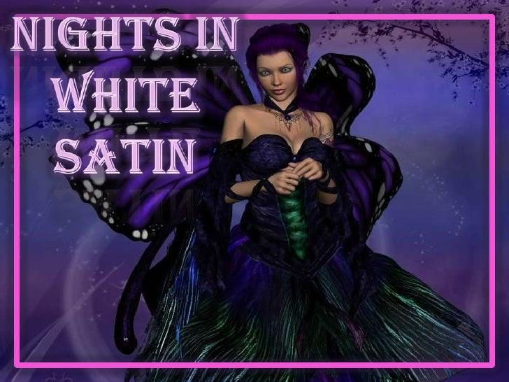 Nights in white satin<br />