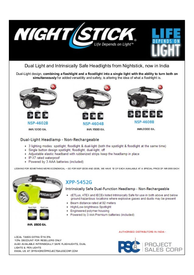 Dual Light and Intrinsically Safe Headlights from Nightstick, now in India Dual-Light design, combining a flashlight and a...