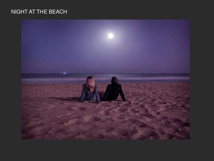 NIGHT AT THE BEACH<br />