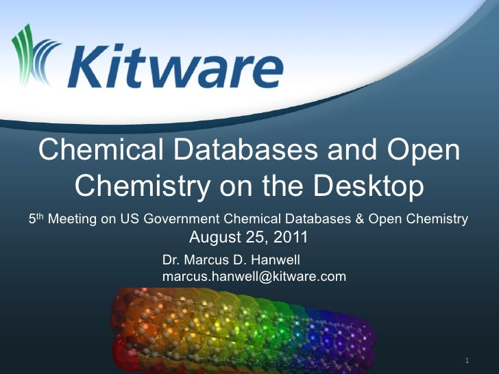 Chemical Databases and Open   Chemistry on the Desktop5th Meeting on US Government Chemical Databases & Open Chemistry    ...