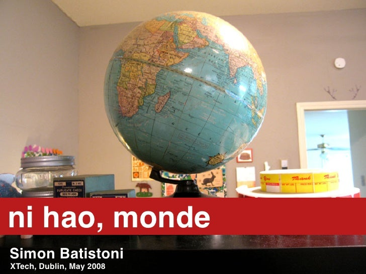 Ni Hao Monde: Connecting Communities Across Cultural and Linguistic Boundaries