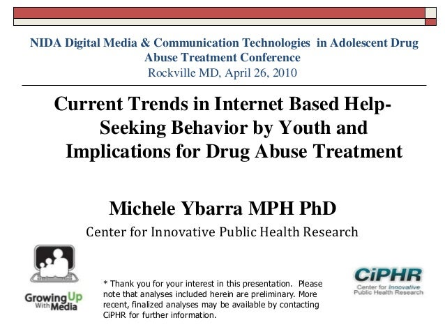 Current trends in Internet based help- seeking behaviors by youth and implications for drug abuse treatment