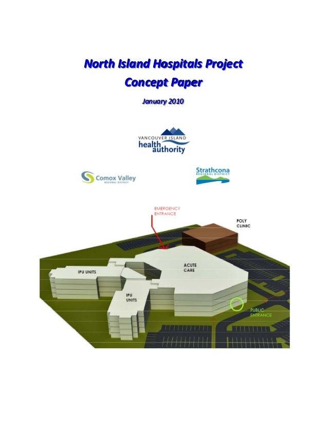 North Island Hospitals Project, Concept Paper