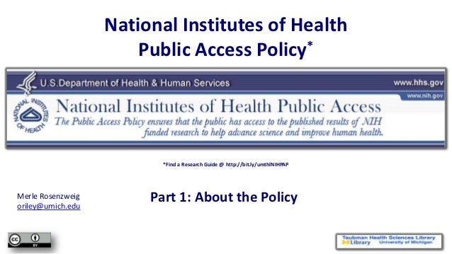 NIHPAP Lecture, part 1 - About the Policy