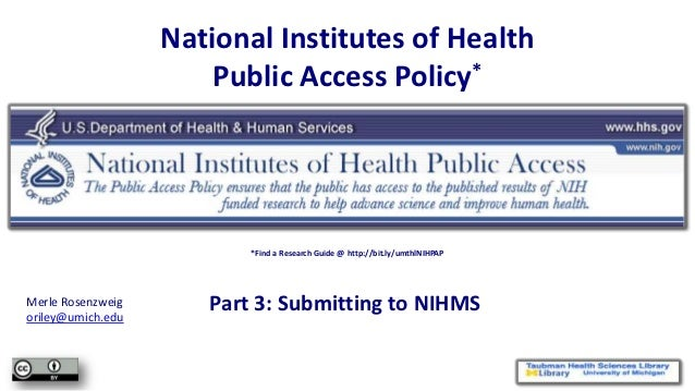 NIHPAP Lecture, part 3 - Submitting to NIHMS