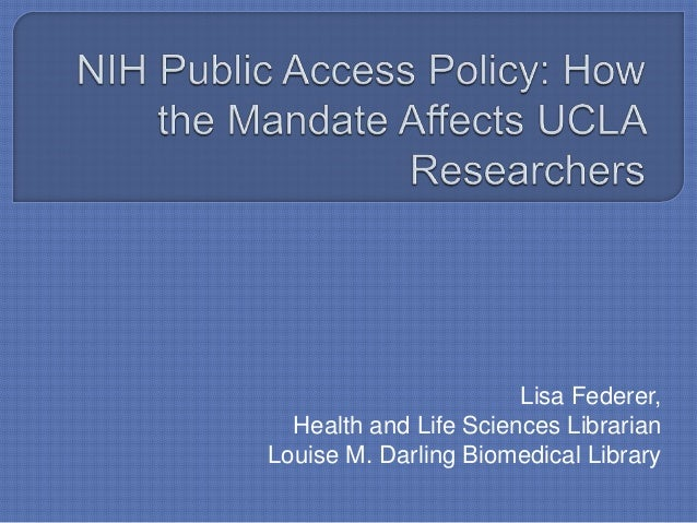 NIH Public Access Policy at UCLA - Fall 2012