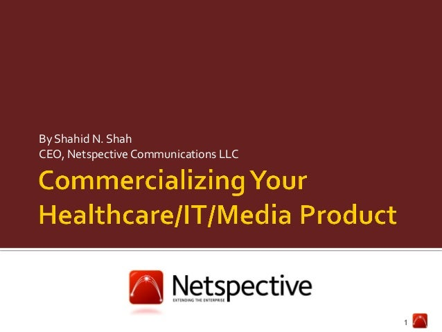 How to Commercialize Your Healthcare/IT/Media Product