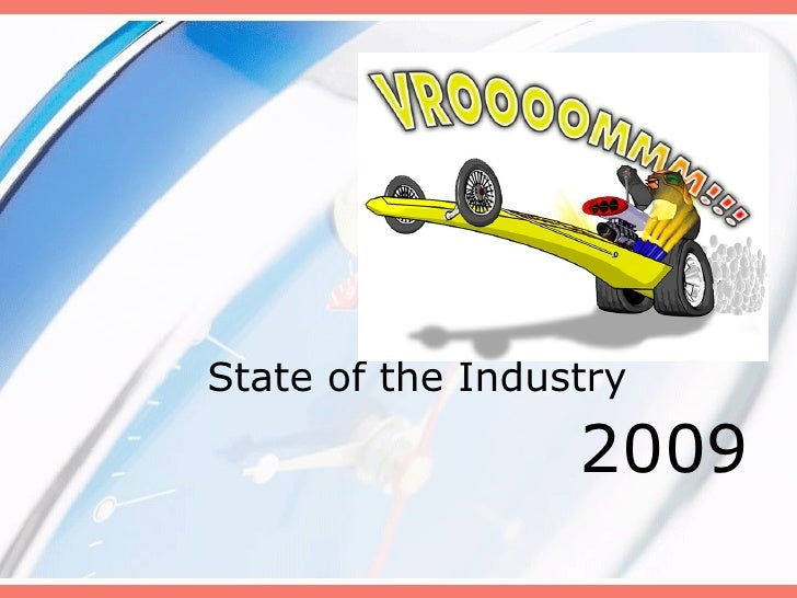 State of the Industry 2009