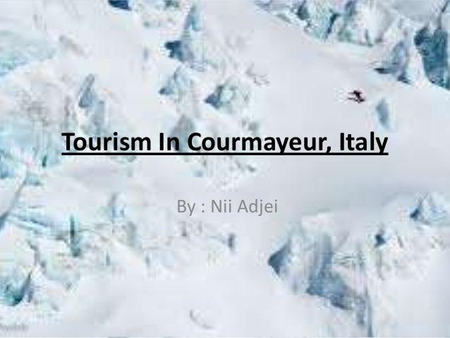 Courmayeur, Italy ( Nii Adjei Ala-Lomo )