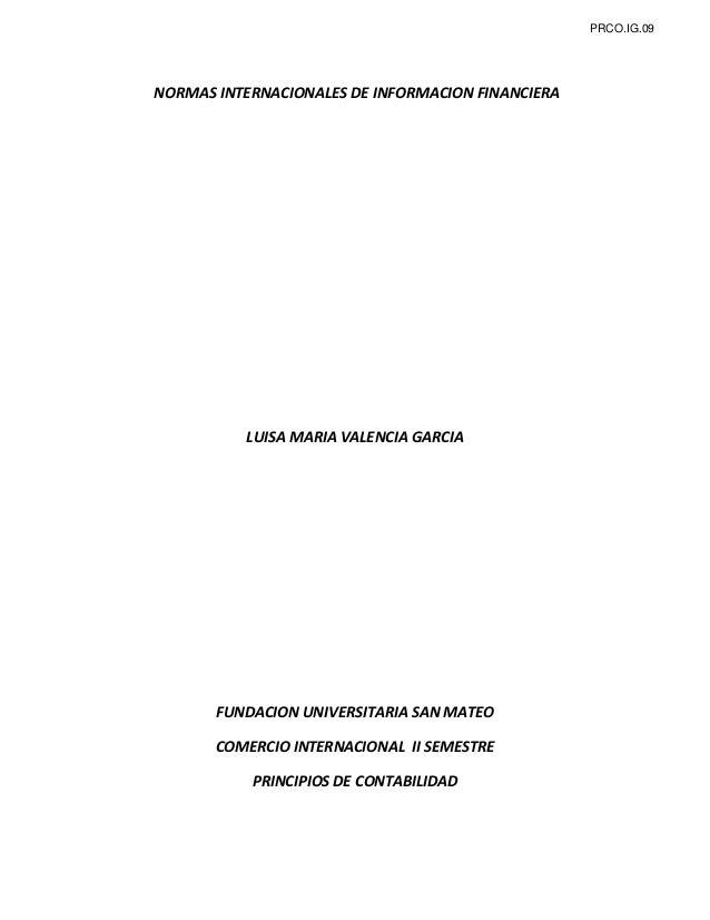 PRCO.IG.09  NORMAS INTERNACIONALES DE INFORMACION FINANCIERA  LUISA MARIA VALENCIA GARCIA  FUNDACION UNIVERSITARIA SAN MAT...
