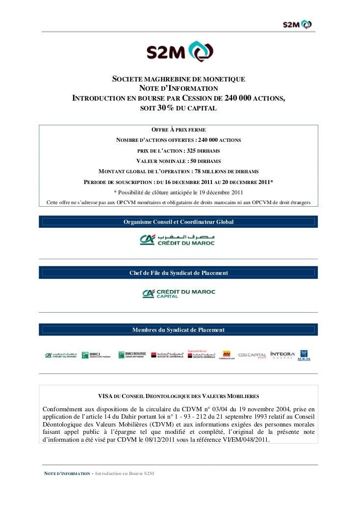 SOCIETE MAGHREBINE DE MONETIQUE                            NOTE D'INFORMATION            INTRODUCTION EN BOURSE PAR CESSIO...