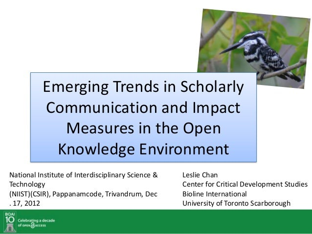 Emerging Trends in Scholarly           Communication and Impact             Measures in the Open            Knowledge Envi...