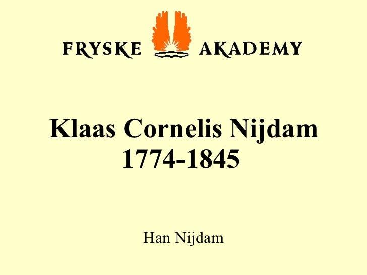 Klaas Cornelis Nijdam 1774-1845   Han Nijdam