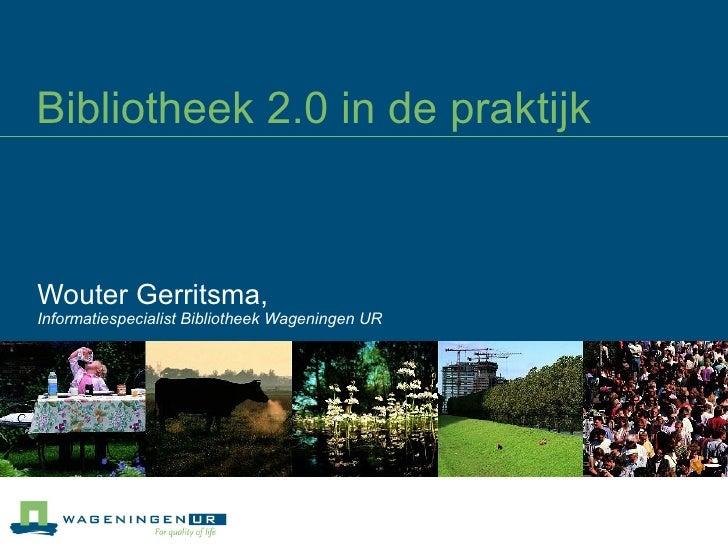 Bibliotheek 2.0 presentatie bij de UBN Nijmegen