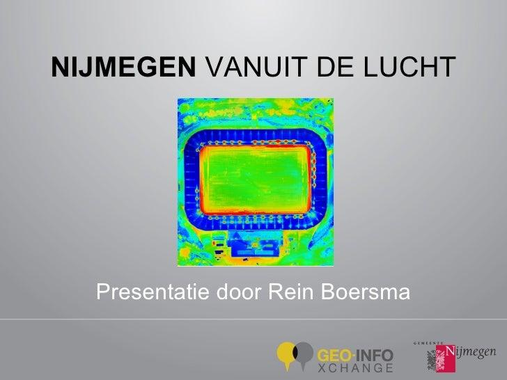 Rein Boersma, Jan Luijten, Nijmegen vanuit de lucht