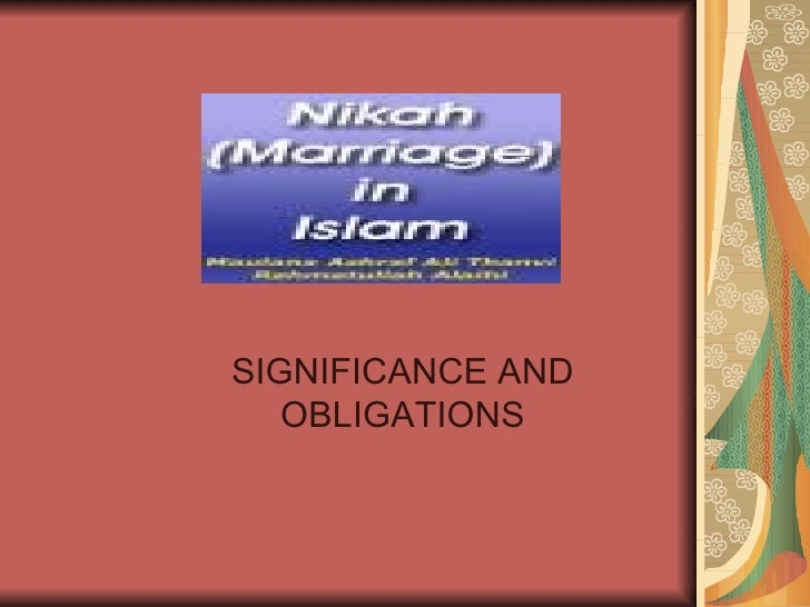 SIGNIFICANCE AND OBLIGATIONS