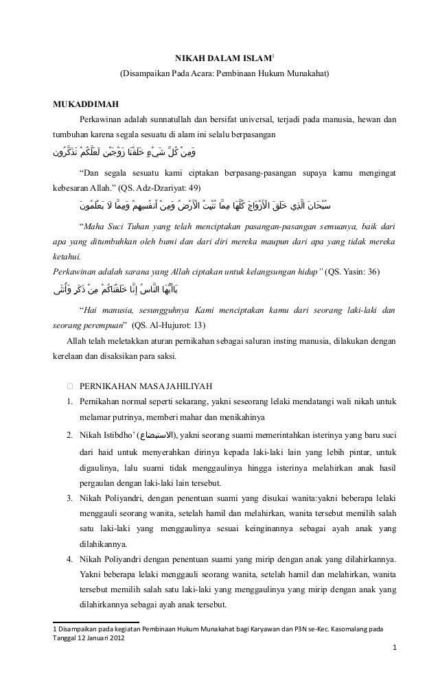 NIKAH DALAM ISLAM1                       (Disampaikan Pada Acara: Pembinaan Hukum Munakahat)MUKADDIMAH         Perkawinan ...