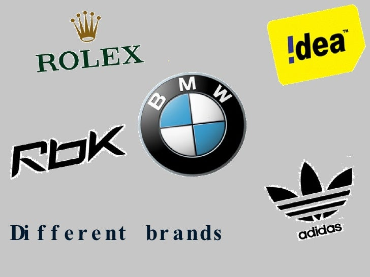 Different brands