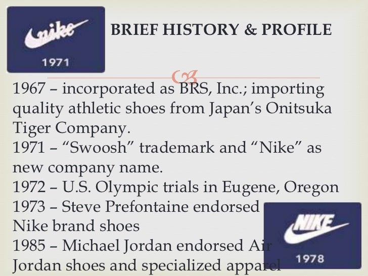 the history of nike inc essay An introduction to the analysis of the company profile nike inc sign up to view the complete essay athletic footwear, nike incorporated.