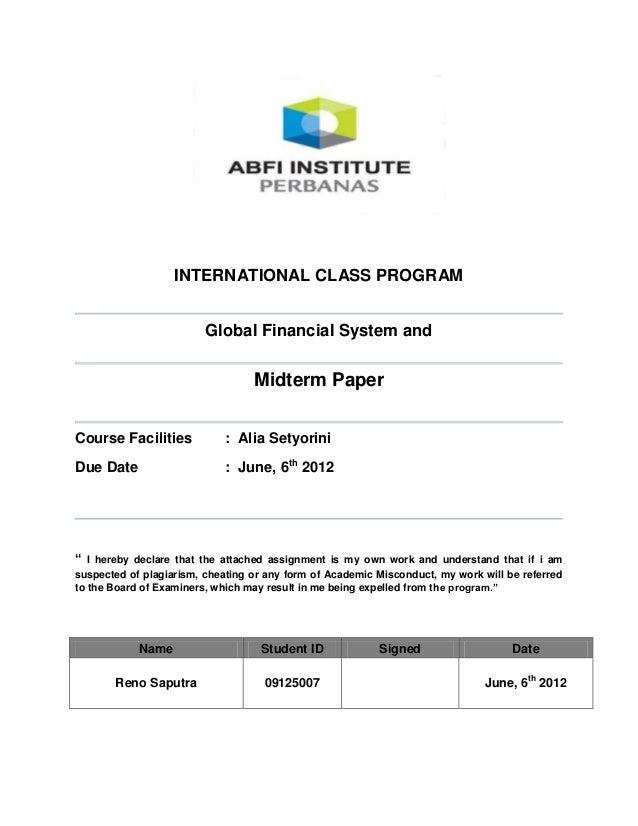 INTERNATIONAL CLASS PROGRAM                         Global Financial System and                                  Midterm P...