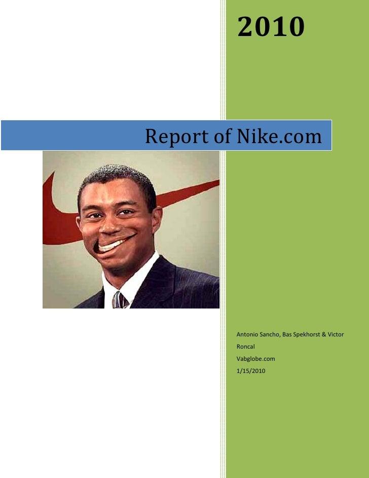 2010   Report of Nike.com              Antonio Sancho, Bas Spekhorst & Victor          Roncal          Vabglobe.com       ...