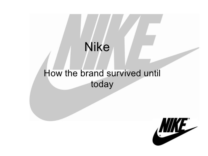 Nike How the brand survived until today