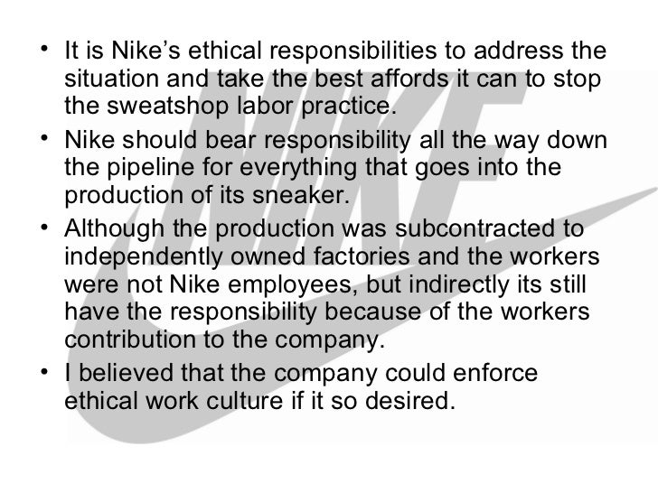 corporate social responsibility and nike factories How nike embraced csr and went from villain stream of corporate social responsibility workforce means better business for the factories and for nike.