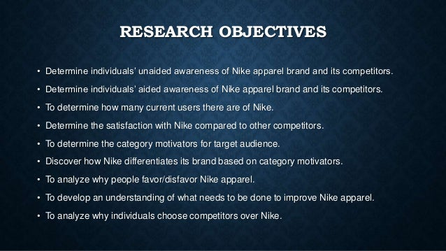 nike marketing objectives The early nike marketing strategy succeeded by selling benefits, not products learn how to apply that same strategy to your own content marketing today.