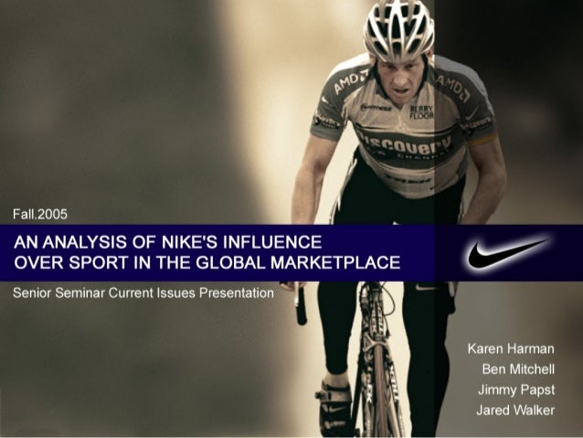 Overview of Presentation • • • • • • • •  International Sport Marketing Issues History of Nike Athlete Representation/Endo...