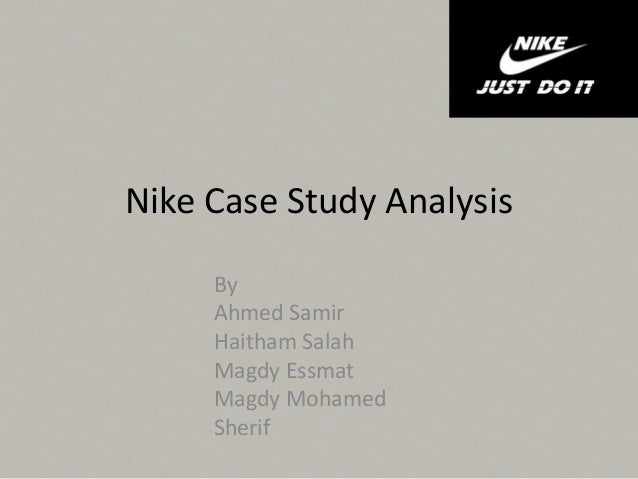 nike case study strategic management Nike has been launching new technically advanced shoe models from time to time, backed by innovative advertisements, celebrity endorsements, successful associations (college teams) and event sponsorships when it faced a crisis in the late 1990s, nike decided to strengthen its management, overhaul its information.