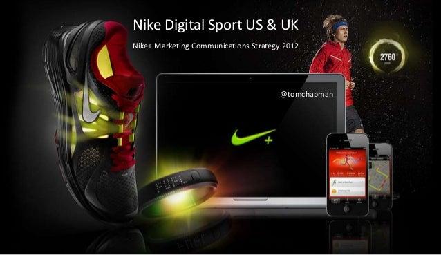 Nike+ Marketing Communications Strategy 2012