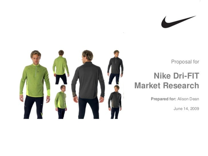 nike research proposal A proposal for new research that can be completed and presented the following year at the 2018 nike global research symposium.