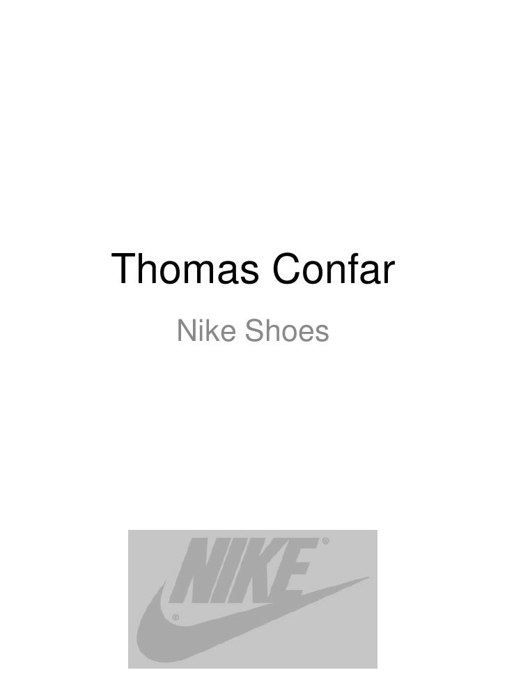 Thomas Confar  Nike Shoes
