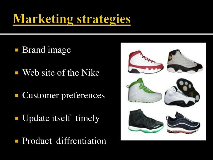 advertising strategy for nike vapours Nike's initial product advertising strategy of using professional athletes for increasing demand was through word of mouth and also provides the good publicity.