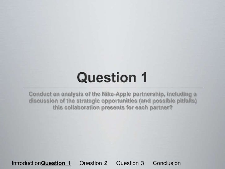 apple case study conclusion Case study: apple team 12: conclusion pros and cons of apple case study 19 form 10-k- apple (2015, september 26) retrieved march 07, 2016, from.