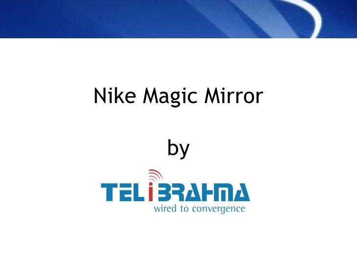 Nike Magic Mirror by