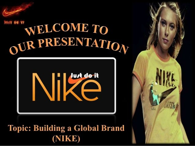 "CASE STUDY OF ""NIKE"" Resource Person: Prof. Ghulam Ahmad Rana MBA Professional 4th Semester (Section E-9)"
