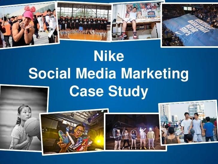 NikeSocial Media Marketing      Case Study