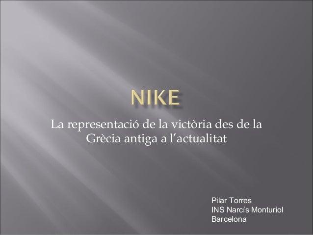La representació de la victòria des de la      Grècia antiga a l'actualitat                               Pilar Torres    ...