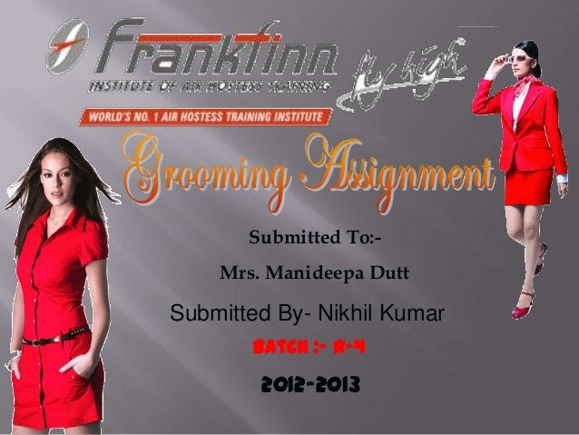 Submitted To:-    Mrs. Manideepa DuttSubmitted By- Nikhil Kumar       Batch :- R-4        2012-2013