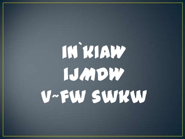 in`kIAW  ijMdWv~fw swkw