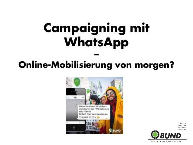 Campaigning mit WhatsApp – Online-Mobilisierung von morgen?