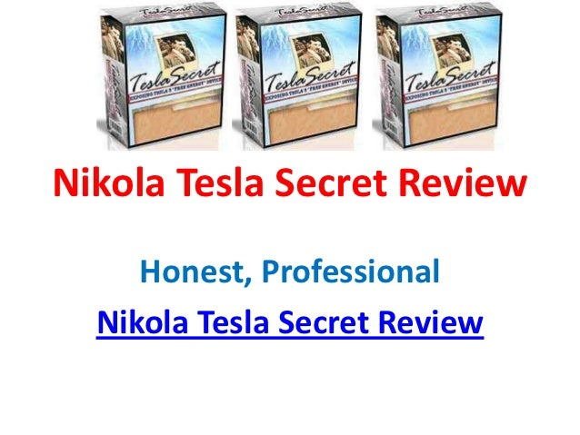 Nikola Tesla Secret Review - Read Nikola Tesla Secret