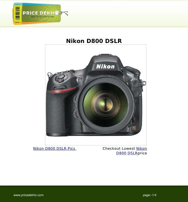 Nikon D800 DSLR           Nikon D800 DSLR Pics    Checkout Lowest Nikon                                         D800 DSLRp...
