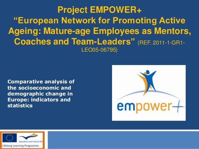 """Project EMPOWER+ """"European Network for Promoting Active Ageing: Mature-age Employees as Mentors, Coaches and Team-Leaders""""..."""